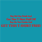 Funny Woman's T-shirt, BUY ME TWO DRINKS & GET THIS T-SHIRT FREE… Small - 2XL