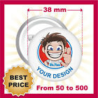 CUSTOM 38 mm BADGES , YOUR TEXT OR IMAGE, PINS / BUTTON, BEST PRICE EVER!