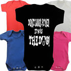Was The Dog Funny Slogan Boys Girls Baby grow Vest Body Suit Romper Newborn Gift