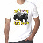 Don't Mess With The Honey Badger Wildlife Mens printed T Shirt