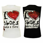 NEW WOMENS 'I LOVE SHOES BAGS & BOYS' GLITTER PRINTED LADIES VEST TOP SIZE 8-14