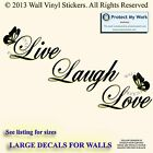 LIVE LAUGH LOVE  WALL Sticker  Decals Mural Art Lounge SMALL TO HUGE QUOTE