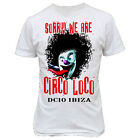 6033w SORRY WE ARE CIRCO LOCO T-SHIRT dc10 space amnesia pacha ibiza mickey