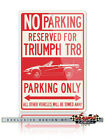 Triumph TR8 Convertible Reserved Parking Only Sign - 12x18 or 8x12 Aluminum Sign $22.9 USD on eBay