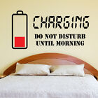 Charging Do Not Disturb Wall Sticker Wall Quote Art Decal Teenager Bedroom W132