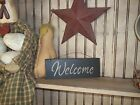 Wood Sign WELCOME Prim/Handmade Rustic Country Wall Hanging Sign Home Decor