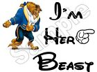 Im Her Beauty & the BEAST Disney Iron On T Shirt / Pillowcase Fabric Transfer #1