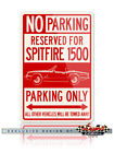 Triumph Spitfire 1500 Convertible Reserved Parking Sign - 12x18 or 8x12 Aluminum $29.9 USD on eBay
