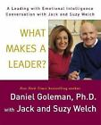 Leading with Emotional Intelligence: What Makes a Leader? : A Leading with Emoti
