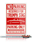 Triumph Stag Convertible Reserved Parking Only Sign - Size 12x18 / 8x12 Aluminum $29.9 USD on eBay