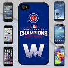 Chicago Cubs 2016 World Series Champions Fly The W Win for iPhone & Galaxy Case