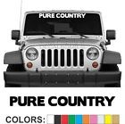 Pure Country Windshield Decal Sticker Diesel Turbo Truck Redneck Rodeo Mud Lift