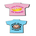 LITTLE PRINCESS /SMALL DUDE ON BOARD T-SHIRT SIGN- FREE DELIVERY
