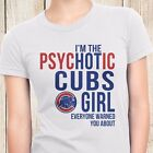 PsycHOTic Chicago Cubs White Cotton T-shirt for Women S - 2XL