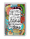 """""""...Can't Into Cans"""" Feminist Inspirational Quotes Keyring & Fridge Magnet Gifts"""