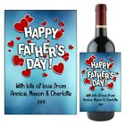 Personalised Happy Fathers Day Dad Wine Champagne Bottle Label Gift for him N109