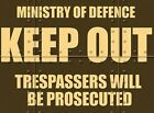 MINISTRY OF DEFENCE KEEP OUT TRESPASSERS PROSECUTED METAL WARNING TIN SIGN 666