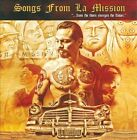 Songs From La Mission by La Mission (CD, Nov-2010)
