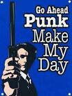 GO AHEAD PUNK MAKE MY DAY CLINT EASTWOOD VINTAGE NOSTALGIC METAL PLAQUE SIGN 868