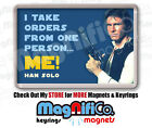 Novelty Fridge Magnet - Star Wars Inspired Han Solo Quotes - Harrison Ford £2.75 GBP on eBay