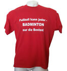 "* T-Shirt/Fun-T-Shirt ""Badminton"" *"