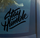 Stay Humble Vinyl Decal Sticker Funny Car Truck JDM racing illest stance D2