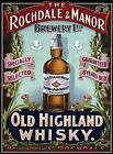 ROCHDALE & MANOR OLD HIGHLAND WHISKY PUB BAR METAL SIGN TIN PLAQUE MAN CAVE 200