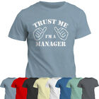 T-Shirt   Trust Me I'm A Manager Tshirt   Custom Personalised   Any Title   Tee