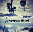 Oxygen Thief - Accidents Do Not Happen They Are Caused [CD]
