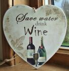 HANDMADE plaque - save water, drink wine, funny, prosecco, gift, home - OPTIONS