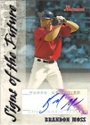2007 Bowman Signs of the Future - You Choose  *GOTBASEBALLCARDS