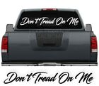 "Dont Tread On Me Script Windshield Decal Sticker diesel turbo truck Pro 45""x6"""