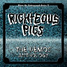 "RIGHTEOUS PIGS Demos Anthology 2×7""EP Lmtd.#25! NAPALMDEATH,REPULSION,TERRORIZER"
