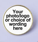 Personalised metal pin badge 2 colours printed with your own text, picture, logo