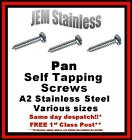 Pan Self Tappers / Tapping Screws  A2 Stainless Steel Various Sizes