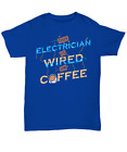 This Electrician Is Wired On Coffee Funny T-Shirt - Unisex Tee