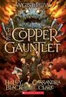 The Magisterium: The Copper Gauntlet 2 by Holly Black and Cassandra Clare (2016,