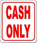Cash only metal outdoor sign long-lasting