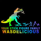 Your Stick Figure Family Was Delicious Vinyl Sticker Car Laptop Removable Decal