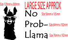 NO PROB LLAMA WALL ART STICKER QUOTE DECAL BOY GIRL ANIMAL HUMOUR HOMR DECOR...
