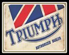 TRIUMPH AUTHORIZED DEALER BRITISH MOTORCYCLE MOTORBIKE METAL SIGN TIN PLAQUE 186 $9.02 USD on eBay