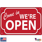 Come in We're Open Signs & Plaques