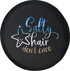 Tire Cover Salty Hair Don't Care Funny Girls for Jeep Rubicon Liberty Camper