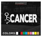 F@CK CANCER Stick Figure Decal Sticker Vinyl Import Drift Turbo rzr Screw Diesel