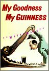 My Goodness Crocodile Guinness Vintage Poster Print Retro Style Beer Drinks Art