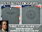 Stealth Diggers mind your business live free or die green shirt metal detecting