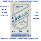 2020 Topps T206 Online Exclusive Series 2 Piedmont Back Insert Pick Your Player