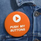Push My Buttons Play symbol Custom Pin Buttons