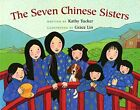 The Seven Chinese Sisters [Paperback] Tucker, Kathy and Lin, Grace