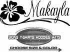Hibiscus Flower Makayla Name Sticker Decal Hawaiian 4 Laptop Auto Window Boat